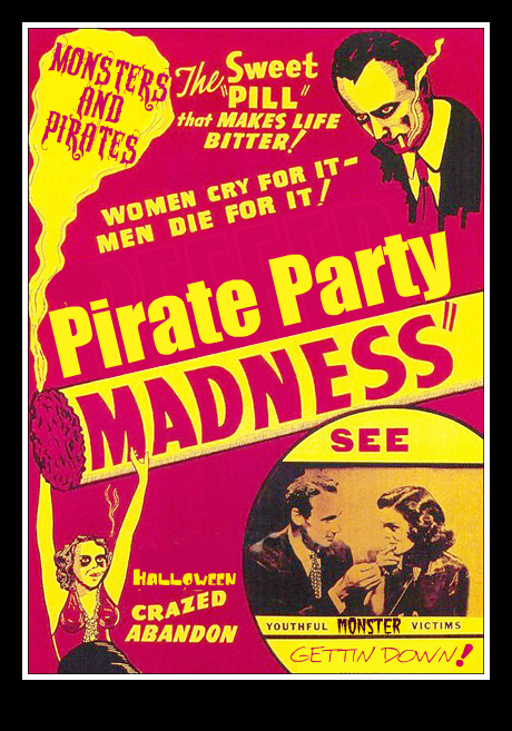 pirate party madness poster
