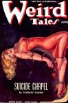 Cover of the pulp magazine Weird Tales (June 1938, vol. 31, no. 6) featuring Suicide Chapel by Seabury Quinn. Cover art by Margaret Brundage.
