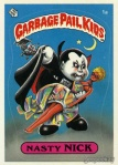 Garbage Pail Kids Original Series 1 Nasty Nick Issued June 1985 via GEEPEEKAY