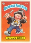 Garbage Pail Kids Greaser Greg Topps