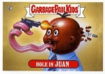 Garbage Pail Kids Hole in Juan