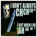 chchch-ahahah Funny Friday the 13th