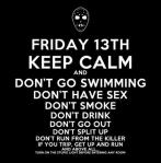 Keep Calm Friday the 13th Funny