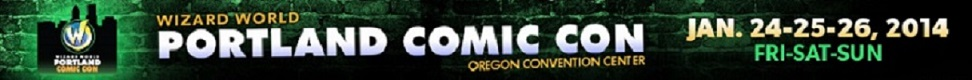 portland-comic-con-january-24-25-26-2014-fri-sat-sun-oregon-convention-center-3
