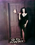 Vampira at Home - Go Away!