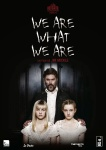 We are what we are horror movie