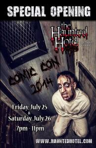 The Haunted Hotel San Diego Special Comic Con Opening