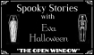 Spooky Stories The Open Window