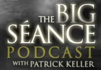 The Big Seance with Patrick Keller