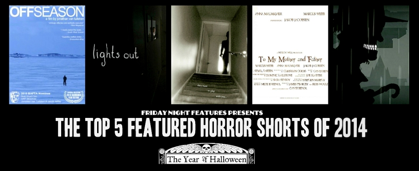 Top 5 Horror Shorts of 2014