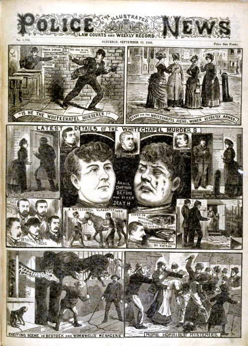 From the Illustrated Police News, September 22, 1888 via gdfalksen
